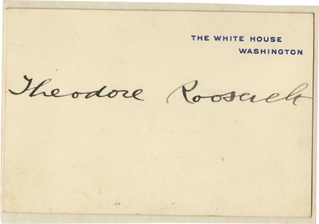 Theodore Roosevelt signature on White House card